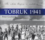 Tobruk 1941 - Peter Cochrane