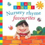 Nursery Rhyme Favourites : Play School Series - ABC Books