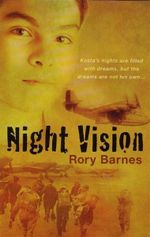 Night Vision : Kosta's Nights Are Filled With Dreams, But The Dreams Are Not His Own... - Rory Barnes