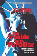 The Trouble with Paradise - Edited By Julianne Schultz