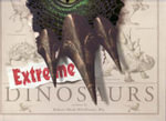 Extreme Dinosaurs - Robert Mash
