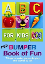 ABC for Kids : New Bumper Book of Fun - Various
