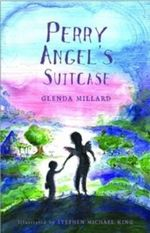 Perry Angel's Suitcase : Kingdom of Silk Series : Book 3 - Glenda Millard