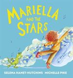 Mariella and the Stars - Selena Hanet-Hutchins