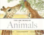 The ABC Book of Animals : The ABC Book Of ... - Helen Martin
