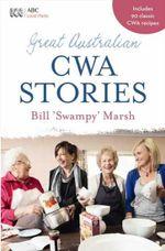 Great Australian CWA Stories - Bill 'Swampy' Marsh