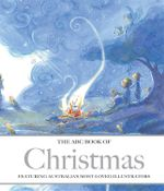 The ABC Book Of Christmas : ABC Book of... Ser. - Mark Macleod