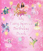 My Fairy Special Birthday Book : The Fairies Series - Jen Watts