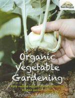 Organic Vegetable Gardening - Annette McFarlane
