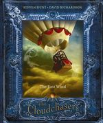 The East Wind : The Cloudchasers : Book 2 - Steven Hunt