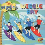 Wiggle Bay : The Wiggles