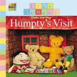 Humpty's Visit : Play School Series - Play School