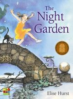 The Night Garden - Elise Hurst