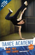 Dance Academy : Sammy : Real Men Don't Dance : Dance Academy Series 1 - Bruno Bouchet