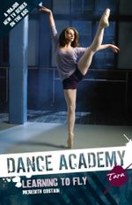 Tara : Learning To Fly : Dance Academy Series 1 - Meredith Costain