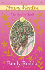 The Peskie Spell : Fairy Realm Series : Book 9 - Emily Rodda