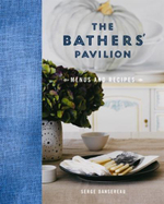 The Bathers' Pavilion : Menus and Recipes - Serge Dansereau