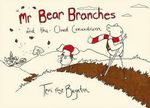 Mr. Bear Branches and the Cloud Conundrum - Terri Rose Baynton
