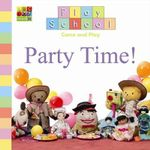 Party Time! - Play School