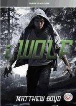 I, Wolf - Matt Boyd