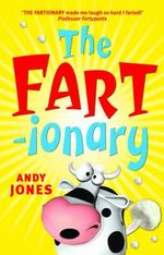 The Fart-ionary - Andy Jones