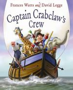 Captain Crabclaw's Crew - David Legge