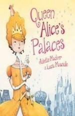 Queen Alice's Palaces - J Maciver