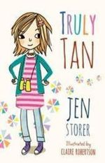 Truly Tan : The Truly Tan Series : Book 1 - Jen Storer