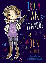 Jinxed! : The Truly Tan Series : Book 2 - Jen Storer