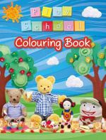 Play School Colouring Book - Play School