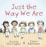 Just the Way We are - Claire Robertson
