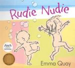 Rudie Nudie : Board Book Edition - Emma Quay