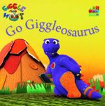Go Giggleosaurus - Giggle and Hoot