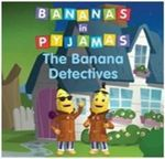 Bananas in Pyjamas - Banana Detectives - Southern Star