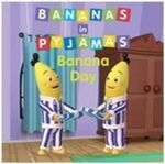 Bananas in Pyjamas - Banana Day - Southern Star