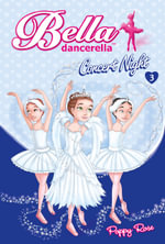 Concert Night : Bella Dancerella : Book 3 - Poppy Rose