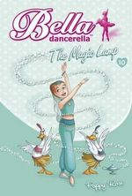 The Magic Lamp : Bella Dancerella - Poppy Rose