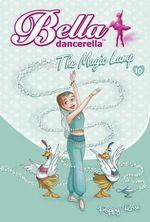 The Magic Lamp : Bella Dancerella - Poppy Rose
