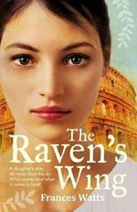 The Raven's Wing - Frances Watts