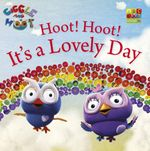 Hoot Hoot It's a Lovely Day - Giggle and Hoot