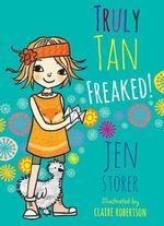 Truly Tan Freaked - Jen Storer