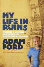 My Life in Ruins - Adam Ford
