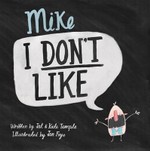 Mike I Don't Like - Jol Temple