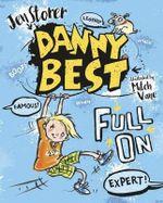 Danny Best : Full on - Jen Storer