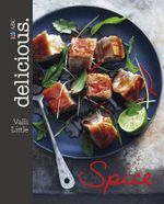 Spice : delicious. - Valli Little