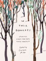 In Their Branches : Stories from ABC Radio National Trees Project