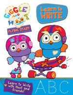 Giggle and Hoot : Learn to Write : Flying Start - Giggle and Hoot