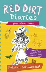 Blue About Love : Red Dirt Diaries : Book 2 - Katrina Nannestad