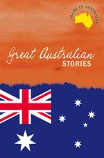 Great Australian Stories Slipcase - John Bryant