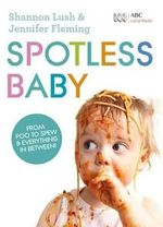 Spotless Baby - Shannon Lush